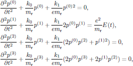 $$   \eqalign{     &{{\partial^2 p^{(0)}}\over{\partial t^2}}       +{{k_0}\over{m_{\rm r}}}p^{(0)}       +{{k_1}\over{e m_{\rm r}}}p^{(0)}{}^2=0,\cr     &{{\partial^2 p^{(1)}}\over{\partial t^2}}       +{{k_0}\over{m_{\rm r}}}p^{(1)}       +{{k_1}\over{e m_{\rm r}}}2p^{(0)}p^{(1)}       ={{e^2}\over{m_{\rm r}}}E(t),\cr     &{{\partial^2 p^{(2)}}\over{\partial t^2}}       +{{k_0}\over{m_{\rm r}}}p^{(2)}       +{{k_1}\over{e m_{\rm r}}}(2p^{(0)}p^{(2)}+p^{(1)}{}^2)=0,\cr     &{{\partial^2 p^{(3)}}\over{\partial t^2}}       +{{k_0}\over{m_{\rm r}}}p^{(3)}       +{{k_1}\over{e m_{\rm r}}}(2p^{(0)}p^{(3)}+2p^{(1)}p^{(2)})=0,\cr   } $$